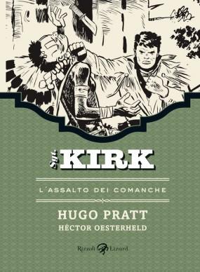 Sgt. Kirk. 2 – L'assalto dei Comanche.